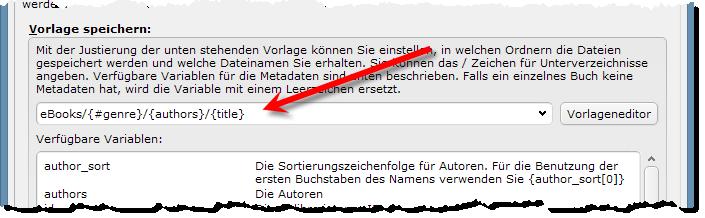 eBooks sortieren - Calibre - Vorlage fuer Ausgabe festlegen
