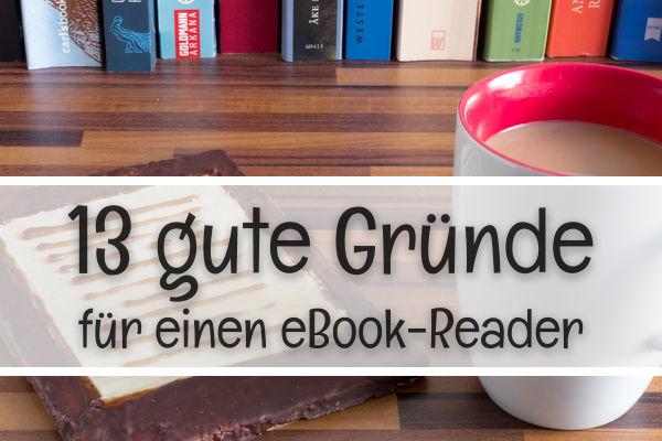 13 Gründe für einen eBook-Reader