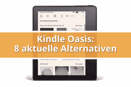 8 aktuelle Alternativen zum Kindle Oasis