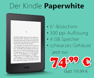 Kindle Paperwhite für 74,99 €