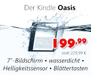 Kindle Oasis für 199,99 €