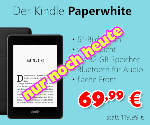 Kindle Paperwhite ab 69,99 €