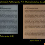 Tolino Vision 4 HD vs. Vision 5: Mittlere Helligkeit, Farbtemperatur auf 75 % (das ist die Maximaleinstellung der Automatik)